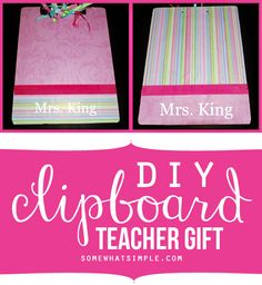 Such an easy teacher gift! How to decorate your own clipboard tutorial.