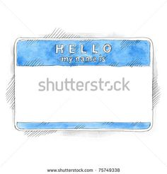 All my aquarelle drawings http://www.shutterstock.com/sets/16601-watercolor-painting.html?rid=498844 — Blue blank name tag sticker HELLO my name is with shadow on white background. Badge painted handmade draw ink sketch and watercolor technique — Keywords: clean clear empty gray nametag painting paper party pen pencil rectangle rouded sketchy sticky teacher texture watercolour — #Royalty #free #stock #photo #illustration for $0.28 per download