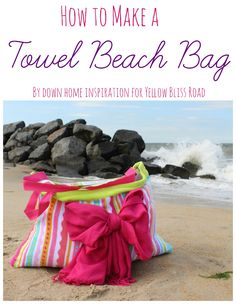 How to Make a Beach Towel Bag - An Easy Tutorial!