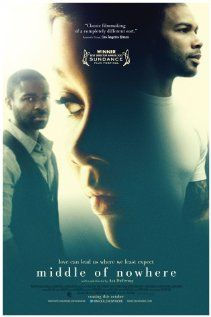 Middle of Nowhere - Directed by Ava DuVernay