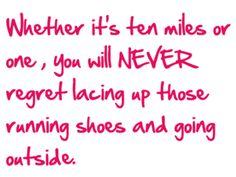 Never regret a run.