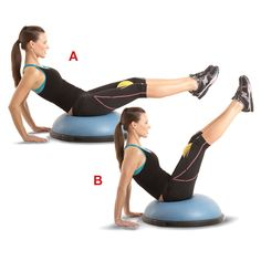 BOSU ball V up. Sit in the center of a BOSU trainer with your legs extended in front of you, knees slightly bent, with a two- to four-pound medicine ball between your thighs. Lean back, placing your hands on the floor behind the BOSU for balance (a). Contract your abs and slowly raise your legs toward the ceiling (b). Hold for one second, then return to the starting position.