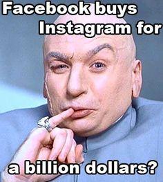 Facebook buys Instagram for.... one billion dollars!
