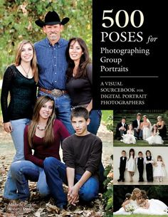 500 Poses for Photographing Group Portraits: A Visual Sourcebook for Digital Portrait Photographers by Michelle Perkins