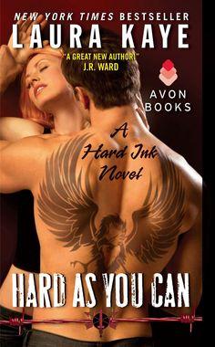 Hard As You Can (A Hard Ink Novel) by Laura Kaye