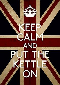 Its the British way....love a cuppa