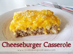 food recipes, beef recipes, cheeseburgers, everyday food, cheeseburg bake, cheeseburg casserol, casserole recipes, dinner tonight, weeknight dinners