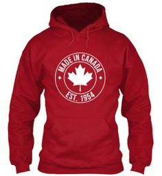 MADE IN CANADA • Est. 1954 fashion, stuff, cloth, style, est, canada, teespr, hoodi, limit edit
