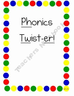 Phonics Twist-er! [a game for first graders]