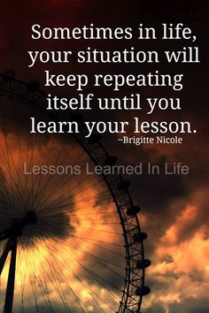 Life is all about lessons.. The lessons that hurt are meant to make you stronger. The key to it all, is learning from each lesson.