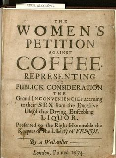 houghtonlib:  The women's petition against coffee:...