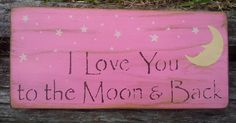 I Love You To The Moon And Back OOAK by MoonlightPrimitives, $17.00