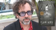 Tim Burton to Direct Ransom Riggs' 'Miss Peregrine's School for Peculiar Children'