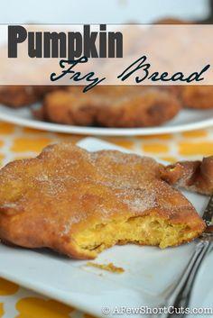Love pumpkin. Enjoy it year round with this Pumpkin Fry Bread #Recipe