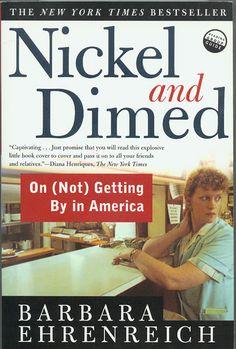 Nickel and Dimed...by Barbara Ehrenreich