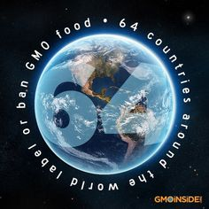 64 countries around the world have either labeled or banned GMO food! http://gmoinside.org/64-countries-around-the-world-label-ge-food/