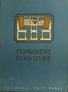FREE DOWNLOAD!!  Permanent furniture : for better built homes / Curtis Companies Service Bureau. (1923)