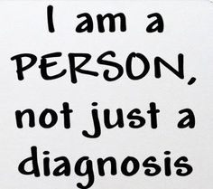 I am a person, not just a diagnosis. #ENDALZ