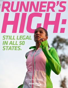 Runner's High: Still legal in all 50 states #running #motivation
