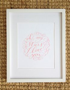 """""""Oh my stars I love you!"""" print $15 Perfect Valentine's Day gift!"""