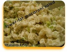 Journey to Fabulous and Fifty: Lower Fat Macaroni Salad - This Is The Food I Eat