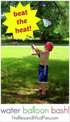 Need to beat the heat? Try WATER BALLOON BASH! Kids LOVE it! #firefliesandmudpies.com