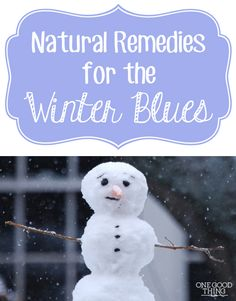 Feeling S.A.D.? 5 Natural Remedies For The Winter Blues | One Good Thing By Jillee