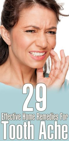 29 Effective Home Remedies For Tooth Ache