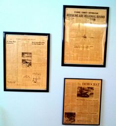 Frame old newspaper articles - much better way to preserve is through use of a custom wall plaque - www.inthenewsonline.com