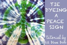 TIE DYEING A PEACE SIGN