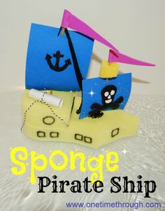 Kid-made Sponge #Pirate #Ships!  Float great, easy to make and decorate for hours of #bath time fun! @ www.onetimethrough.com and www.facebook.com/onetimethrough