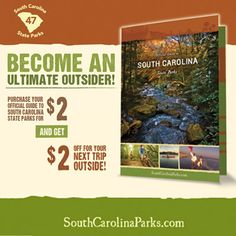 Get your official guide to SC's state parks, visit all 47 and become an Ultimate Outsider!