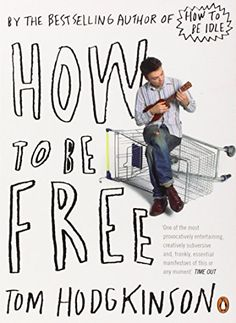 How to Be Free by To