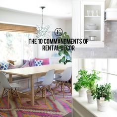 The 10 Commandments of Rental Decor #theeverygirl