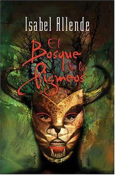 Isabel Allende: El Bosque de Los Pigmeos