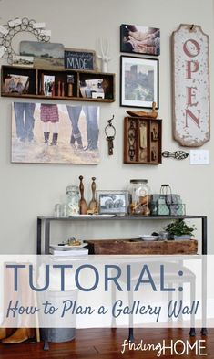 DIY:  How To Plan A Gallery Wall Tutorial.