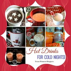 Foodie Friday: Hot Drinks - Texas Women Bloggers