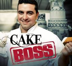 cake boss<3 always makes me so hungry