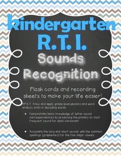 Kindergarten RTI Sounds Recognition from Primarily Teaching on TeachersNotebook.com -  (13 pages)  - This handy kit includes flash cards and recording forms to make monitoring mastery of sounds easier!