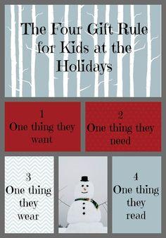 Four gifts per child at Christmas = plenty! We are going to start doing this for our kids from santa!