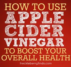 Word to Your Mother: How to Use Apple Cider Vinegar To Boost Your Overall Health~ This post explains that unfiltered ACV is beneficial for many, many things and also gives ratios and how often to use or how to apply.  Very helpful.
