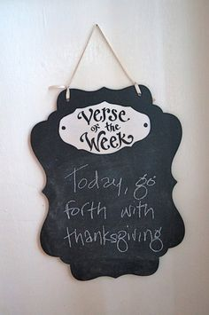 Thinking I could make this using chalk paint, a couple wood cut outs and twine.  Verse of the Week Chalkboard - Keaton Scroll Black vertical on Etsy, $20.00