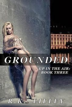 50 books like 50 shades of grey: Grounded