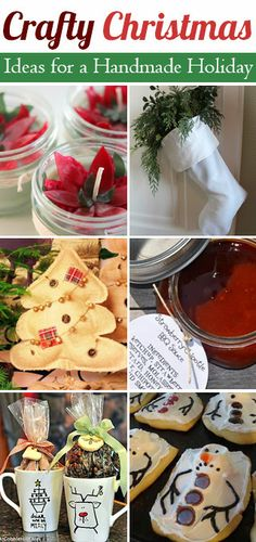Crafty Christmas ~ Ideas for a Handmade Holiday Season including tutorials on home decorations, Christmas cookies, and clever gift ideas
