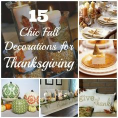 15 Chic Fall Decorating Ideas for Thanksgiving #fall #decorating #Thanksgiving