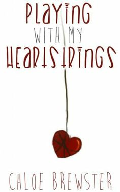 02/17/14 5.0 out of 5 stars Playing With My Heartstrings by Chloe Brewster, http://www.amazon.com/dp/B00F40MB7G/ref=cm_sw_r_pi_dp_2zTatb0NA3YGQ