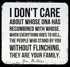 Friends are the family you choose. XO foster care, family quotes, god, friends, dna, thought, families, angels, true stories