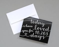 Personalized Greeting Card // Today I Have Loved You For So Many Days (Black)