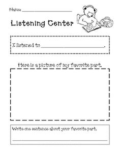These activity sheets will accompany your listening, reading, writing, and math centers.Listening Center sheet: students write what they listen...