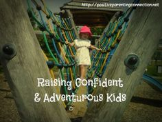 raising confident kids - 12 ideas